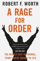 Worth, Robert F. - A Rage for Order - 9781447240556 - KHN0002447