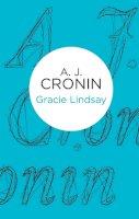 Cronin, A J - Gracie Lindsay (Bello) - 9781447243915 - 9781447243915