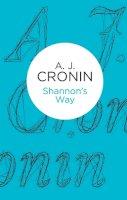 Cronin, A J - Shannon's Way (Bello) - 9781447243984 - 9781447243984