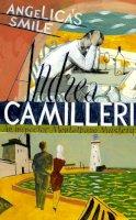 Camilleri, Andrea - Angelica's Smile (Inspector Montalbano Mysteries) - 9781447249153 - V9781447249153