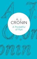 Cronin, A J - A Pocketful of Rye - 9781447252849 - 9781447252849