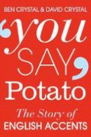 Crystal, Ben, Crystal, David - You Say Potato - 9781447255468 - V9781447255468