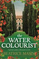 Masini, Beatrice - The Watercolourist - 9781447257745 - V9781447257745