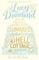 Diamond, Lucy - Summer at Shell Cottage - 9781447257806 - KOC0008208
