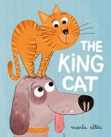 Altes, Marta - The King Cat - 9781447258995 - V9781447258995