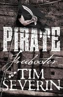 Severin, Tim - Freebooter (Pirate) - 9781447262251 - V9781447262251