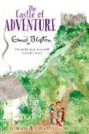Blyton, Enid - The Castle of Adventure (Adventure Series) - 9781447262756 - 9781447262756