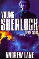 Lane, Andrew - Young Sherlock Holmes 1: Death Cloud - 9781447265580 - V9781447265580