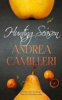 Camilleri, Andrea - Hunting Season - 9781447265931 - V9781447265931
