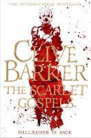 Barker, Clive - The Scarlet Gospels - 9781447266990 - V9781447266990