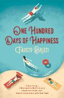 Brizzi, Fausto - One Hundred Days of Happiness - 9781447269021 - V9781447269021