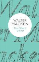 Macken, Walter - The Silent People - 9781447269113 - 9781447269113