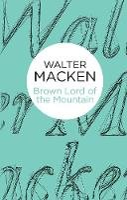 Macken, Walter - Brown Lord of the Mountain (Bello) - 9781447269304 - 9781447269304