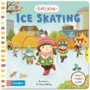 Huang, Yu-hsuan - Let's Play... Ice Skating!: A Novelty Book for Children about Ice Skating - 9781447270843 - V9781447270843