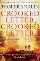 Tom Franklin - Crooked Letter, Crooked Letter - 9781447271710 - V9781447271710