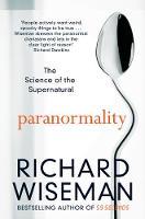 Wiseman, Richard - Paranormality - 9781447273394 - V9781447273394
