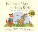 Donaldson, Julia - Tales from Acorn Wood: Fox's Socks and Rabbit's Nap - 9781447273455 - V9781447273455