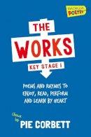 Corbett, Pie - The Works Key Stage 1 - 9781447274841 - V9781447274841