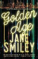 Smiley, Jane - The Golden Age - 9781447275671 - V9781447275671