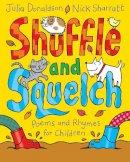 Donaldson, Julia - Shuffle and Squelch - 9781447276814 - V9781447276814