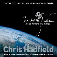 Hadfield, Chris - You are Here: Around the World in 92 Minutes - 9781447278627 - V9781447278627