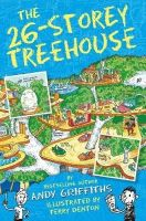 Andy Griffiths - The 26-Storey Treehouse (The Treehouse Books) - 9781447279808 - V9781447279808