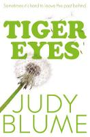 Blume, Judy - Tiger Eyes - 9781447280439 - V9781447280439
