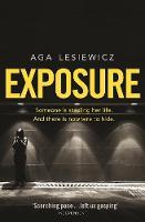 Lesiewicz, Aga - Exposure - 9781447283157 - 9781447283157