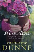 Dunne, Catherine - Set in Stone - 9781447283362 - KRA0009636