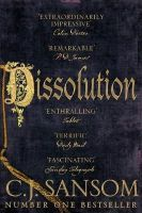 Sansom, C. J. - Dissolution (The Shardlake Series) - 9781447285830 - V9781447285830