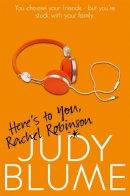 Blume, Judy - Here's to You, Rachel Robinson - 9781447286837 - V9781447286837