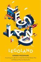 Woodward, Gerard - Legoland - 9781447288695 - V9781447288695