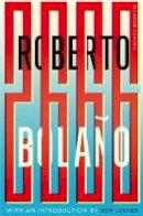 Bolaño, Roberto - 2666: Picador Classic - 9781447289593 - V9781447289593