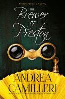 Camilleri, Andrea - The Brewer of Preston - 9781447292203 - 9781447292203