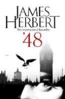 Herbert, James - '48 - 9781447294610 - V9781447294610