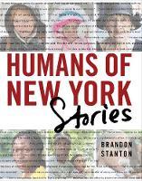 Stanton, Brandon - Humans of New York: Stories - 9781447295556 - 9781447295556