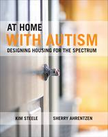Steele, Kim; Ahrentzen, Sherry - At Home with Autism - 9781447307976 - V9781447307976