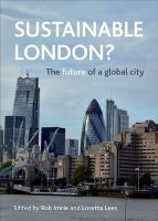 Rob Imrie - Sustainable London?: The Future of a Global City - 9781447310600 - V9781447310600