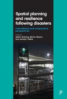 Stefan Greiving, Michio Ubaura, Jaroslav Tesliar - Spatial Planning and Resilience Following Disasters: International and Comparative Perspectives - 9781447323587 - V9781447323587