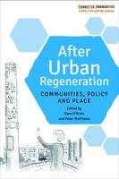 Dave O'Brien - After Urban Regeneration: Communities, Policy and Place - 9781447324164 - V9781447324164