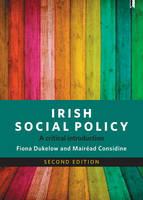 Dukelow, Fiona, Considine, Mairéad - Irish Social Policy: A Critical Introduction - 9781447329626 - V9781447329626