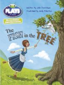 Donaldson, Julia - Julia Donaldson Plays the Fish in the Tree (gold) - 9781447926306 - V9781447926306