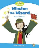 Williams, Melanie - Penguin Kids 1 Winston The Wizard Reader - 9781447931270 - V9781447931270
