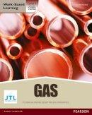 Jtl Training - NVQ Level 3 Diploma Gas Pathway Candidate Handbook - 9781447935537 - V9781447935537