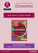 Welker, Jason, Maley, Sean - Pearson Baccalaureate Economics for the IB Diploma (Pearson International Baccalaureate Diploma: US Editions) - 9781447938491 - V9781447938491