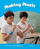 Taylor, Nicole - Penguin Kids 1 Making Music Reader CLIL AmE - 9781447944225 - V9781447944225