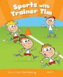 Iturain, Maria Luisa - Penguin Kids 3 Sport with Trainer Tim Reader CLIL AmE - 9781447944256 - V9781447944256