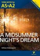 Sherborne, Michael - York Notes AS/A2 a Midsummer Night's Dream (York Notes Advanced) - 9781447948841 - V9781447948841