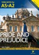 Gray, Laura, Gray, Martin - York Notes AS/A2 Pride and Prejudice (York Notes Advanced) - 9781447948865 - V9781447948865