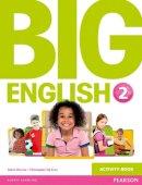 Herrera, Mario; Sol Cruz, Christopher - Big English 2 Activity Book - 9781447950585 - V9781447950585